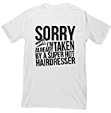 HippoWarehouse Sorry I'm Already Taken By A Super Hot Hairdresser unisex short sleeve t-shirt