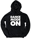 HippoWarehouse Dance Mode On unisex Hoodie hooded top