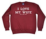 ILWMW - I Love It When My Wife Tennis - SWEATSHIRT Funny Birthday Casual Christmas Top